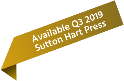 Available Q3 2019 - Sutton Hart Press